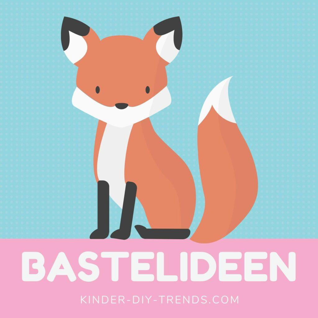 Fuchs Titelbild Bastelideen