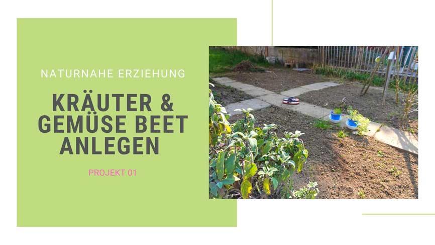 Gartenprojekt 01: Beet anlegen