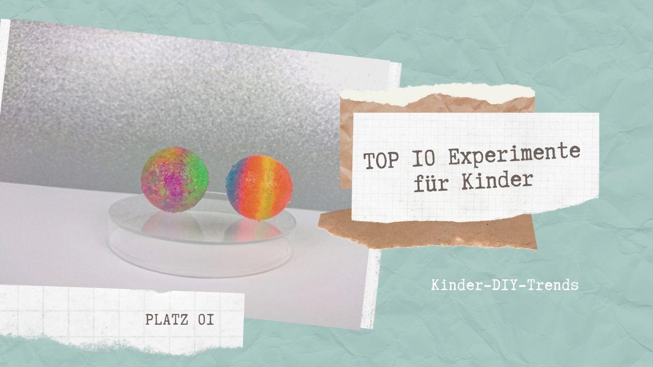 Das sind die TOP 10 Experimente für Kinder Platz 1