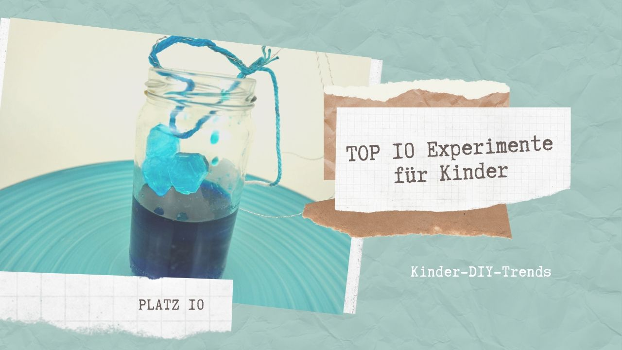 Das sind die TOP 10 Experimente für Kinder Platz 10
