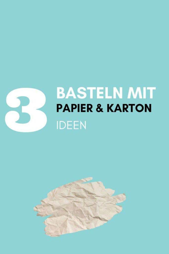 Basteln mit Papier & Karton, Upcycling und Bastelideen