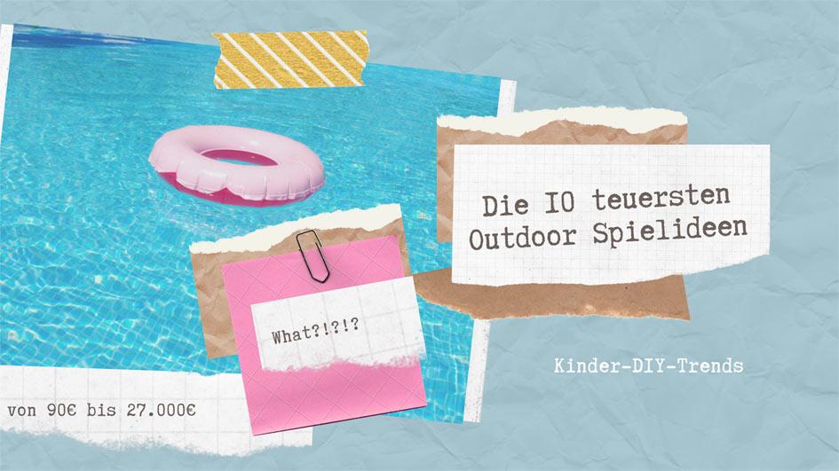 Die 10 teuersten Outdoor Spielzeuge und DIY für Kinder - Start