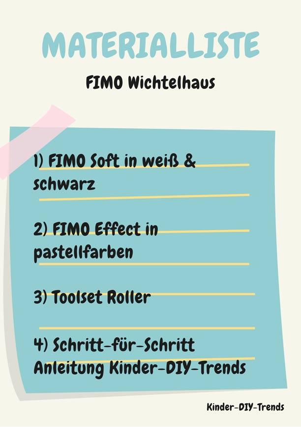 Materialliste FIMO Wichtelhaus