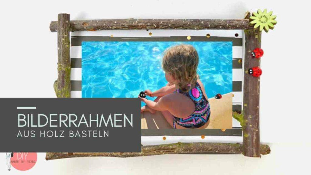 Sommerferien Idee für Kinder: Bilderrahmen aus Naturmaterial basteln