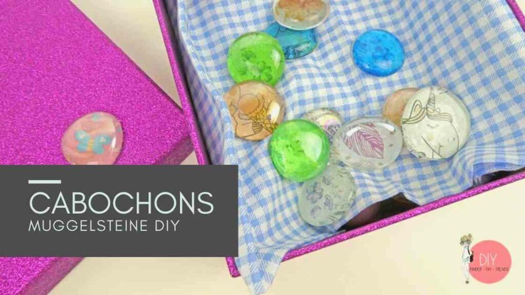 Sommerferien Idee für Kinder: Muggelsteine Cabochons DIY