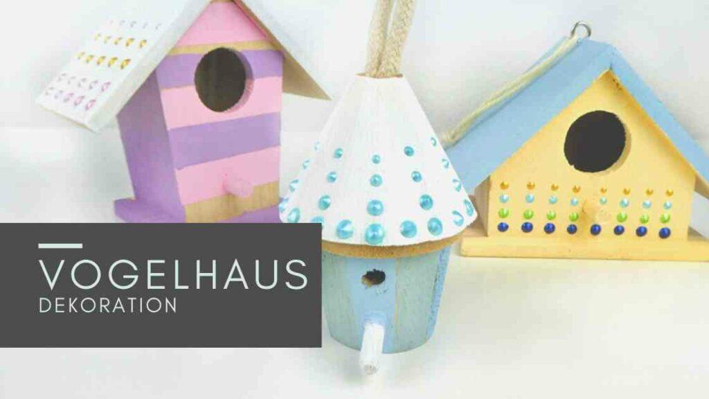 Sommerferien Idee für Kinder: Vogelhaus Deko
