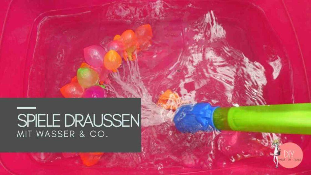 Sommerferien Idee für Kinder: Spiele mit Wasserbomben im Garten / Kindergeburtstag