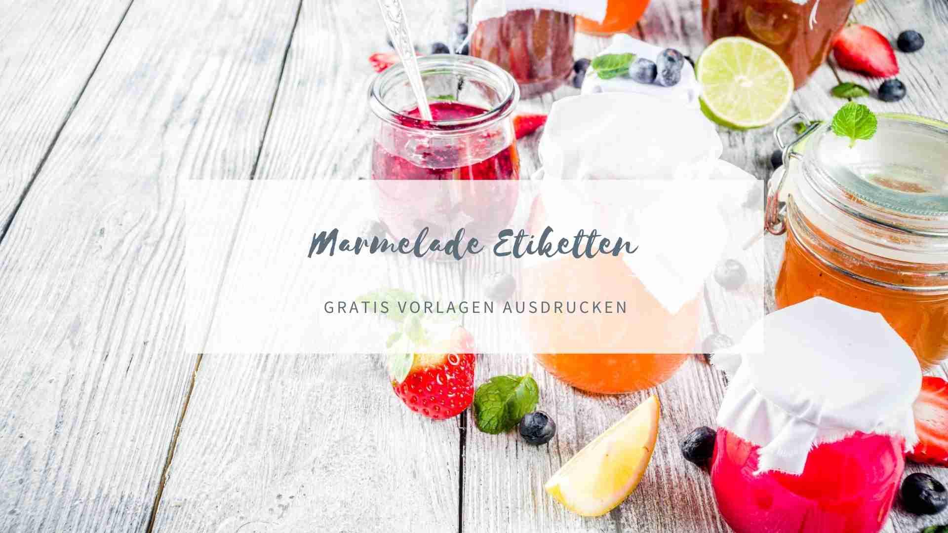 Marmelade Etiketten zum Ausdrucken kostenlos