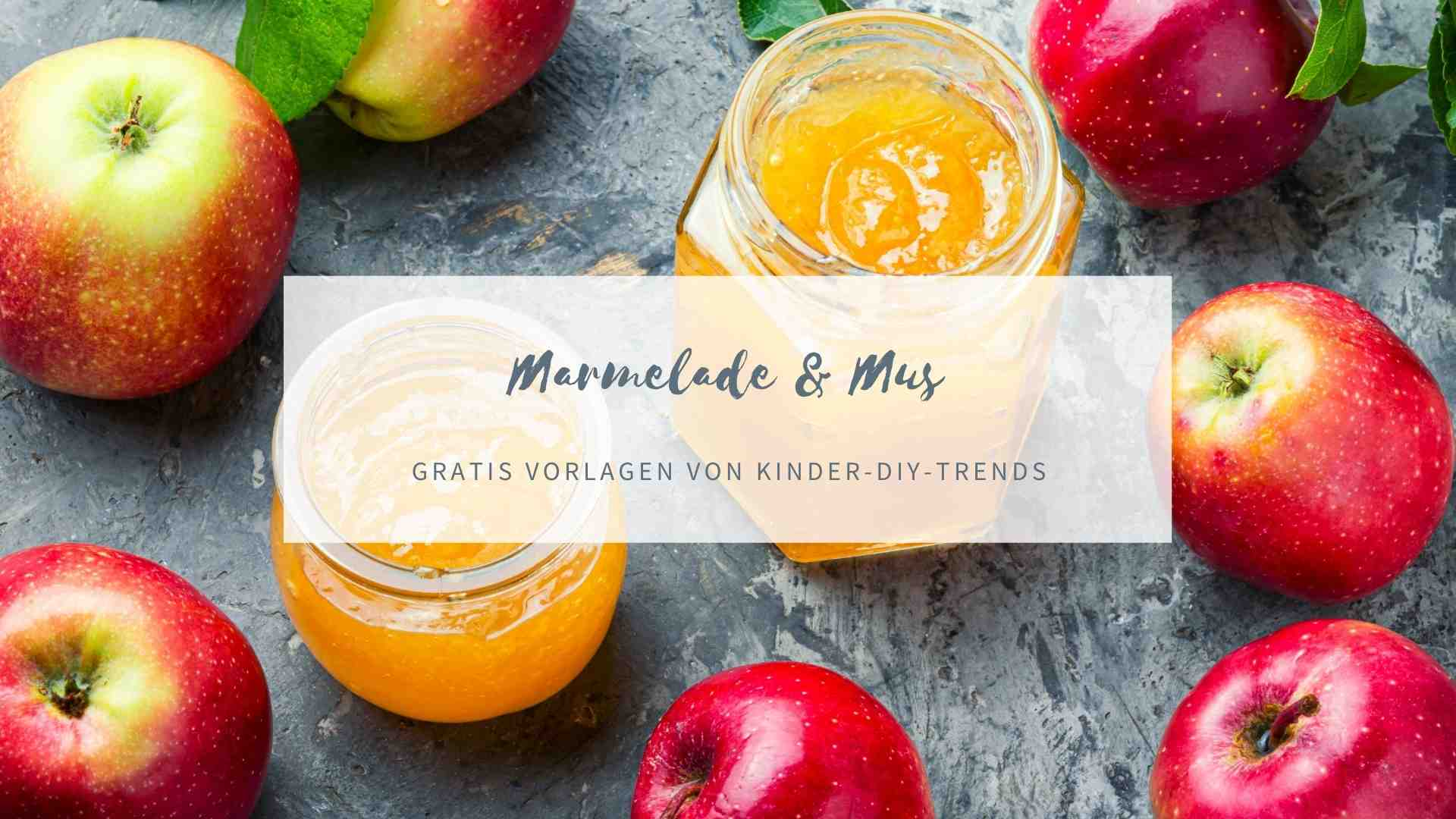 Marmelade & Apfelmus Etiketten zum Ausdrucken kostenlos
