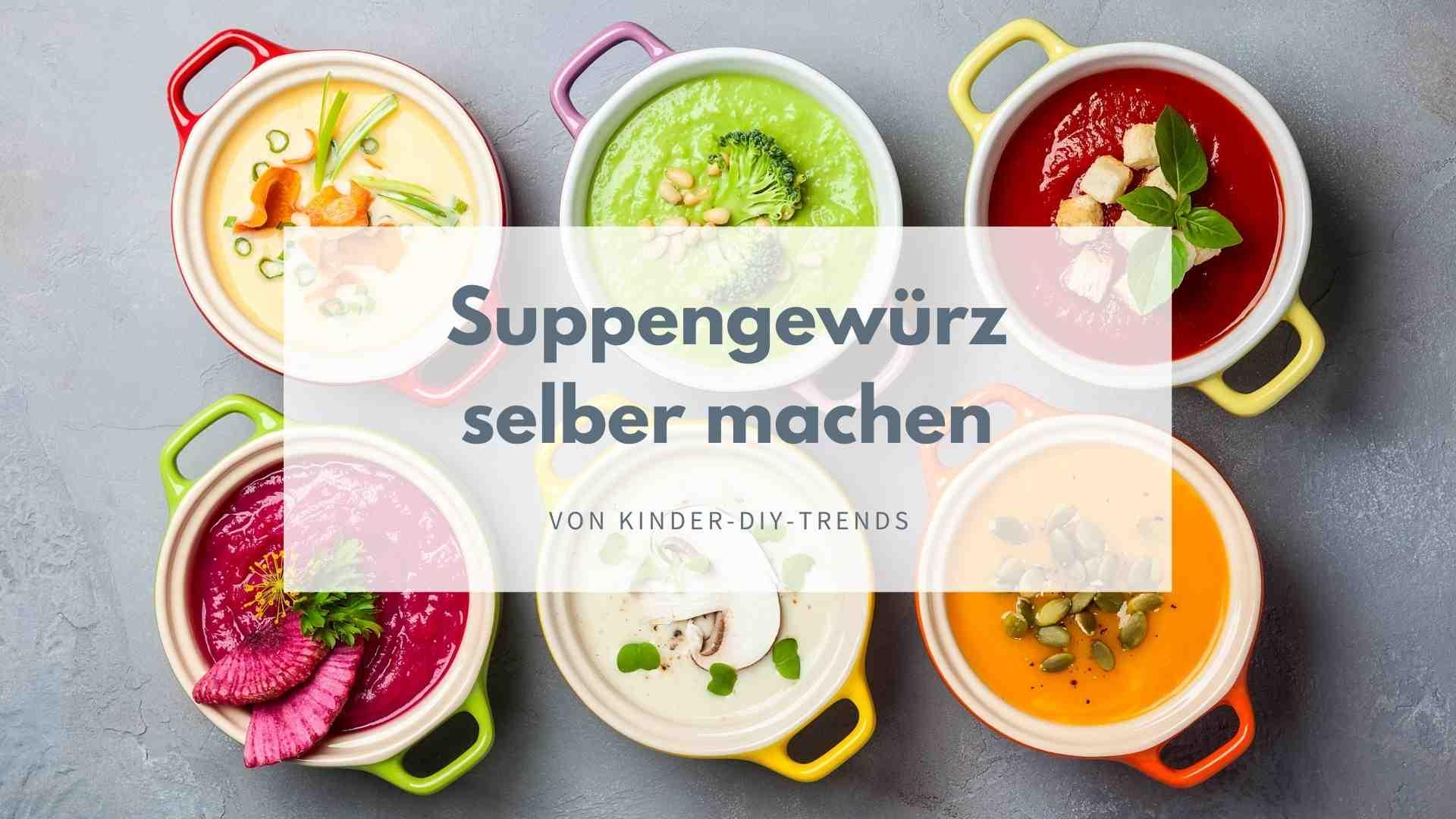 Basis für Suppen selber machen: Rezept für Suppenwürze