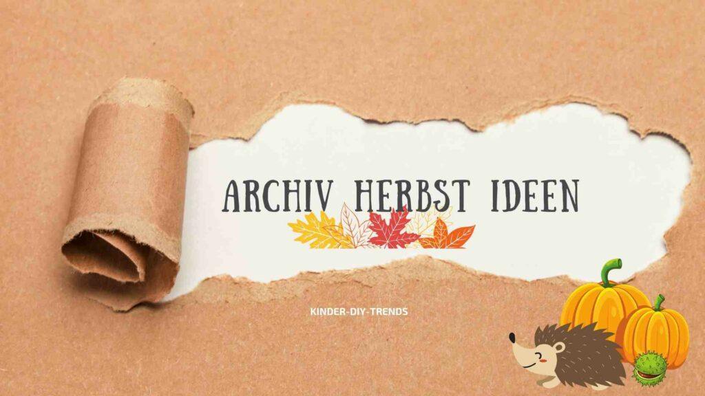 Archiv Herbst Bastelideen für Kinder von Kinder-DIY-Trends