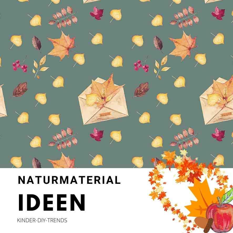 Bastelideen mit Apfel, Blättern, Naturmaterial, Eicheln