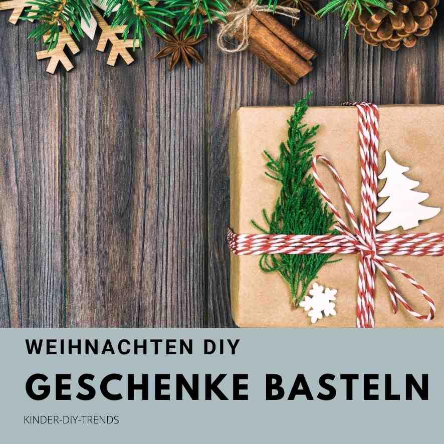 Weihnachtsgeschenke selber machen Bastelideen für Kinder