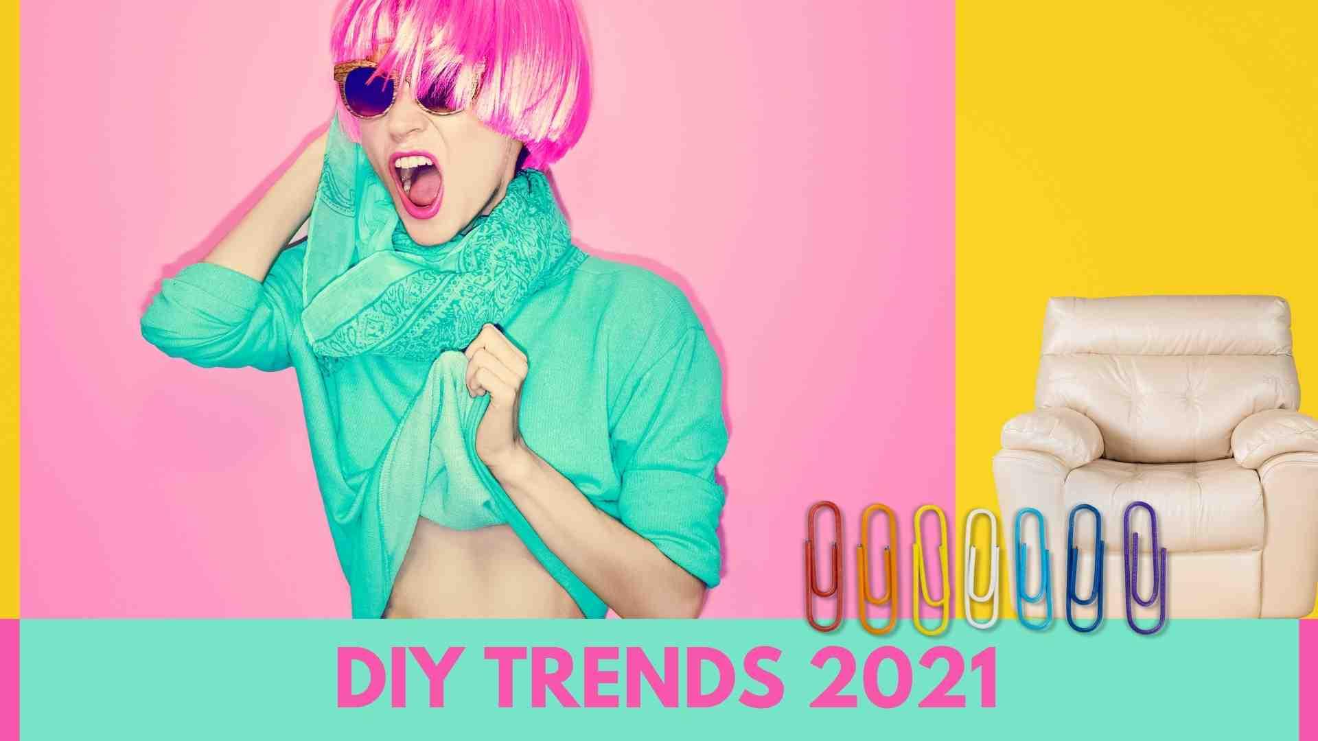 Das sind die DIY Trends 2021