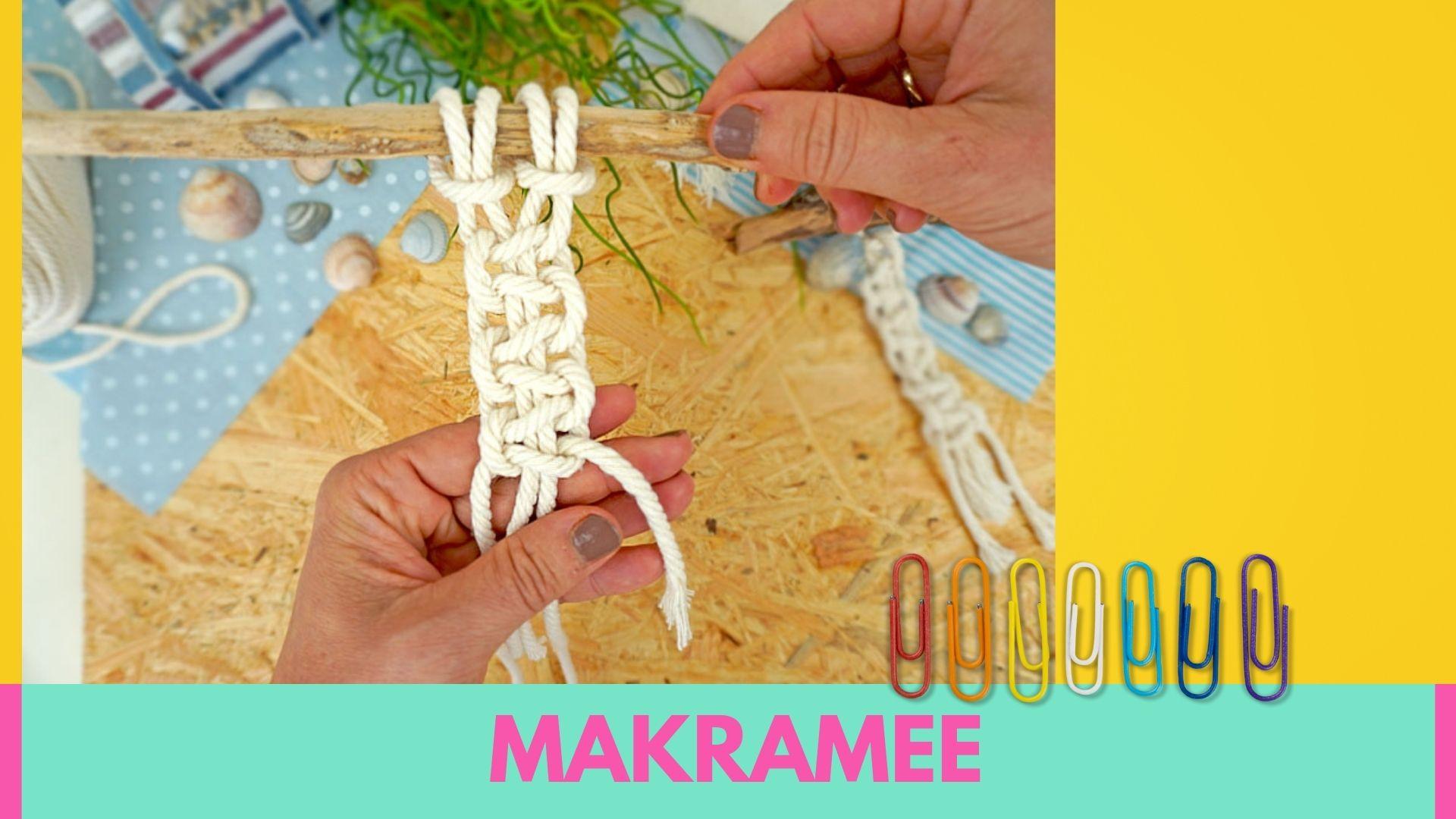 Makramee knoten für Anfänger - Makramee knüpfen mit Kindern