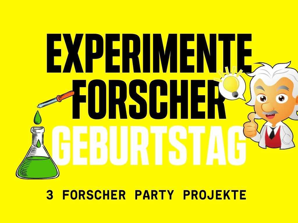 3 Ideen für die Experimente Forscher Party zum Kindergeburtstag