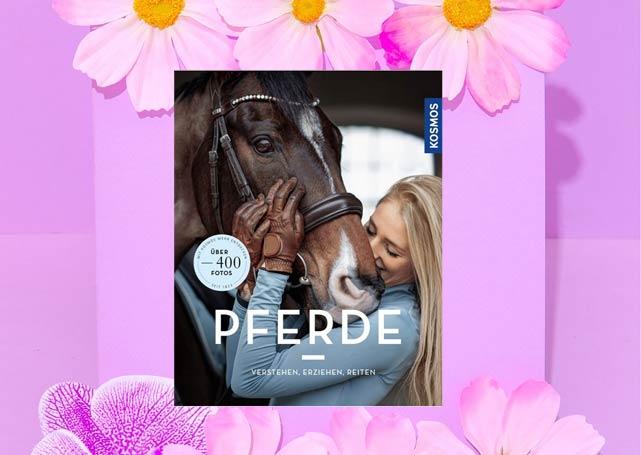 Pferde verstehen, erziehen und reiten - Buchvorstellung KOSMOS Verlag